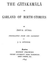 The Gâtakamâlâ; Or, Garland of Birth-Stories