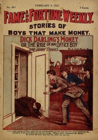 Fame and Fortune Weekly, No. 801, February 4, 1921Stories of boys that make money