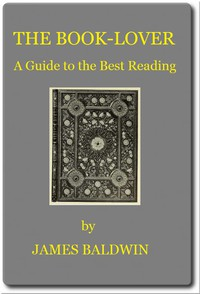 The Book-lover: A Guide to the Best Reading