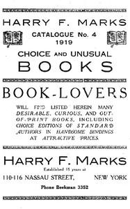 Harry F. Marks Catalogue No. 4, 1919Choice and Unusual Books