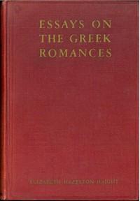 Essays on the Greek Romances