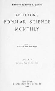 Appletons' Popular Science Monthly, December 1899Vol. LVI, November, 1899 to April, 1900