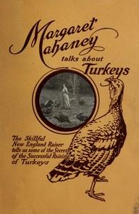 Margaret Mahaney Talks About Turkeys