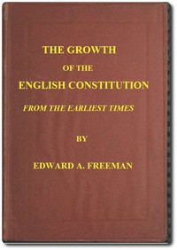 Cover of The Growth of the English Constitution from the Earliest Times