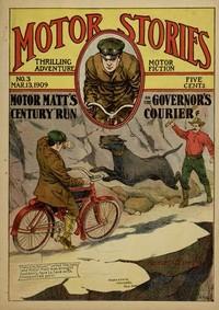 "Motor Matt's ""Century"" Run; or, The Governor's Courier"