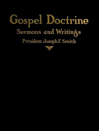 Cover of Gospel Doctrine: Selections from the Sermons and Writings of Joseph F. Smith