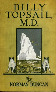 Cover of Billy Topsail, M.D.: A Tale of Adventure With Doctor Luke of the Labrador