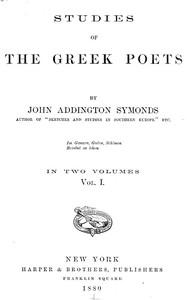 Studies of the Greek Poets (Vol 1 of 2)