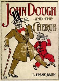 Cover of John Dough and the Cherub