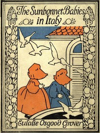 Cover of The Sunbonnet Babies in Italy