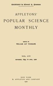 Appletons' Popular Science Monthly, February 1900Vol. 56, November, 1899 to April, 1900