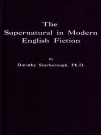Cover of The Supernatural in Modern English Fiction