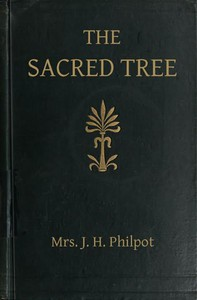 Cover of The Sacred Tree; or, the tree in religion and myth