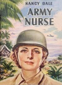 Cover of Nancy Dale, Army Nurse