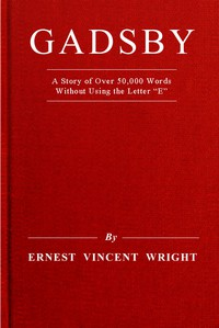 """Cover of Gadsby: A Story of Over 50,000 Words Without Using the Letter """"E"""""""