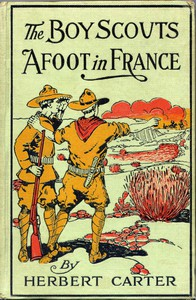 The Boy Scouts Afoot in France; or, With the Red Cross Corps at the Marne