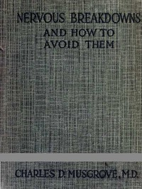Cover of Nervous Breakdowns and How to Avoid Them