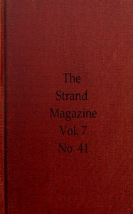 The Strand Magazine, Vol. 07, Issue 41, May, 1894 An Illustrated Monthly