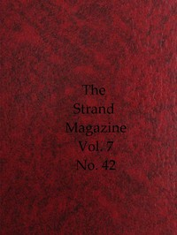 The Strand Magazine, Vol. 07, Issue 42, June, 1894 An Illustrated Monthly