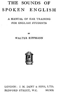Cover of The Sounds of Spoken English: A Manual of Ear Training for English Students (4th edition)