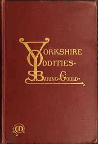 Yorkshire Oddities, Incidents, and Strange Events
