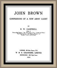 Cover of John Brown: Confessions of a New Army Cadet