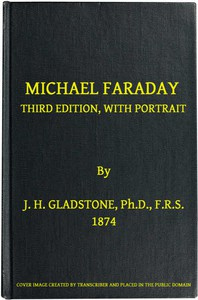 Michael FaradayThird Edition, with Portrait