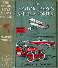 The Motor Boys After a Fortune; or, The Hut on Snake Island