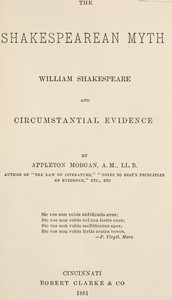 Cover of The Shakespearean Myth: William Shakespeare and Circumstantial Evidence