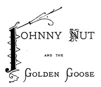 Cover of Johnny Nut and the Golden Goose