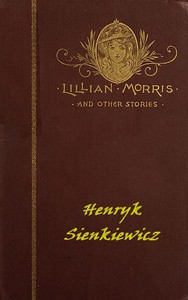 Lillian Morris, and Other Stories