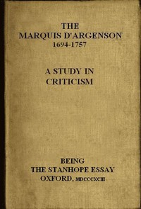 Cover of The Marquis D'Argenson: A Study in CriticismBeing the Stanhope Essay: Oxford, 1893