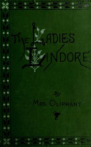 Cover of The Ladies Lindores, Vol. 3 (of 3)