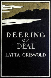 Cover of Deering of Deal; Or, The Spirit of the School