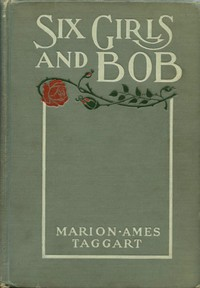 Cover of Six Girls and Bob: A Story of Patty-Pans and Green Fields