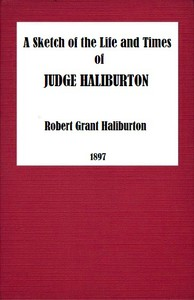 Cover of A Sketch of the Life and Times of Judge Haliburton