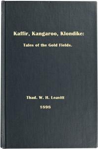 Cover of Kaffir, Kangaroo, Klondike: Tales of the Gold Fields