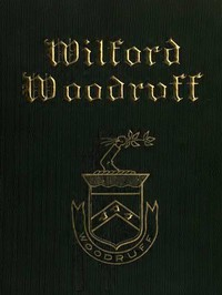 Cover of Wilford Woodruff, Fourth President of the Church of Jesus Christ of Latter-Day Saints History of His Life and Labors, as Recorded in His Daily Journals