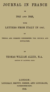 Cover of Journal in France in 1845 and 1848 with Letters from Italy in 1847 Of Things and Persons Concerning the Church and Education