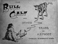 Cover of The Bull Calf, and Other Tales