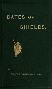 Cover of The Dates of Variously-shaped Shields, with Coincident Dates and Examples