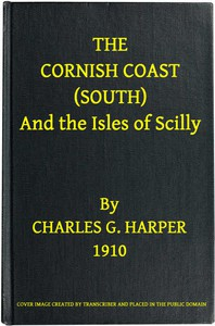 Cover of The Cornish Coast (South), and the Isles of Scilly