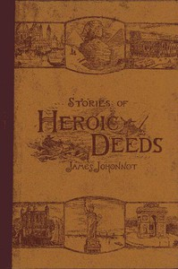 Cover of Stories of Heroic Deeds for Boys and GirlsHistorical Series - Book II