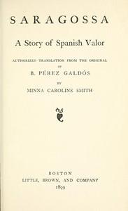 Cover of Saragossa: A Story of Spanish Valor