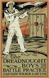 The Dreadnought Boys on Battle Practice