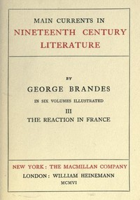 Main Currents in Nineteenth Century Literature - 3. The Reaction in France