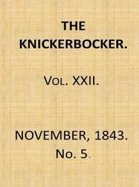 Cover of The Knickerbocker, Vol. 22, No. 5, November 1843