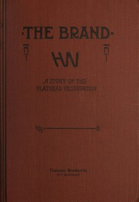 Cover of The Brand: A Tale of the Flathead Reservation