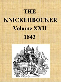 Cover of The Knickerbocker, Vol. 22, No. 1, July 1843