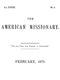 Cover of The American Missionary — Volume 33, No. 02, February, 1879